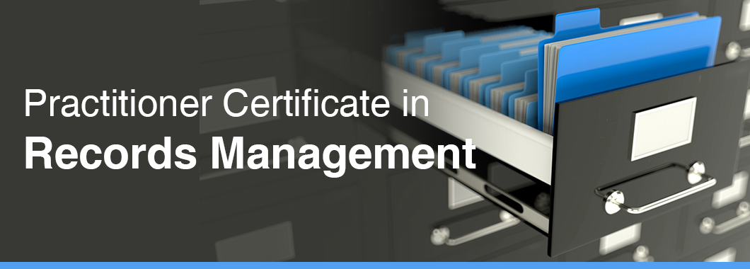 Practitioner Certificate in Records Management